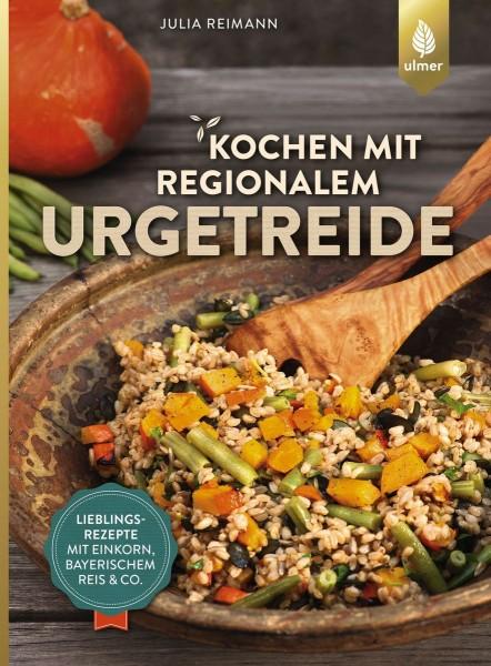 Kochen mit regionalem Urgetreide