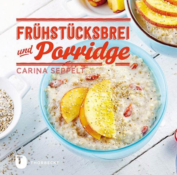Frühstücksbrei und Porridge