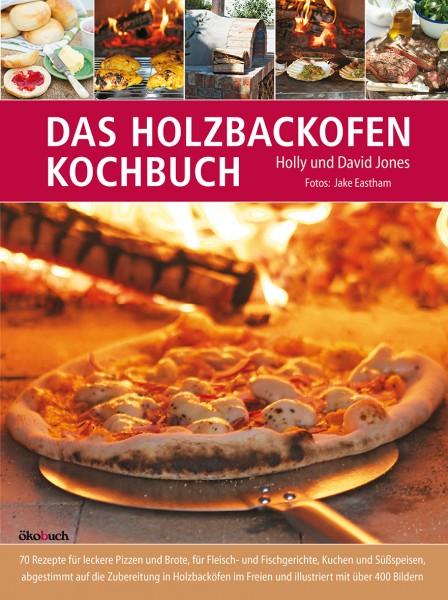 Das Holzbackofen Kochbuch
