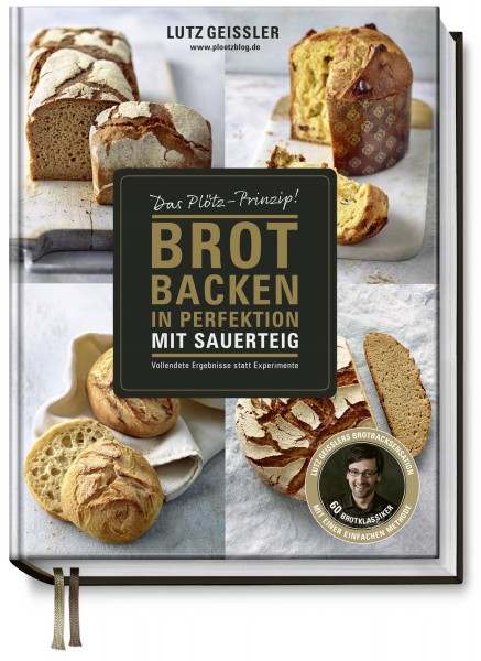 Brot backen in Perfektion MIT SAUERTEIG