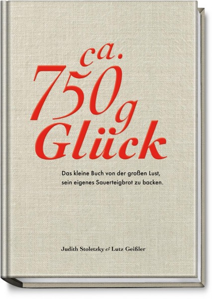 Ca. 750 g Glück / Lutz Geißler
