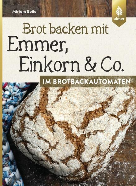 Emmer, Einkorn & Co im Brotbackautomaten